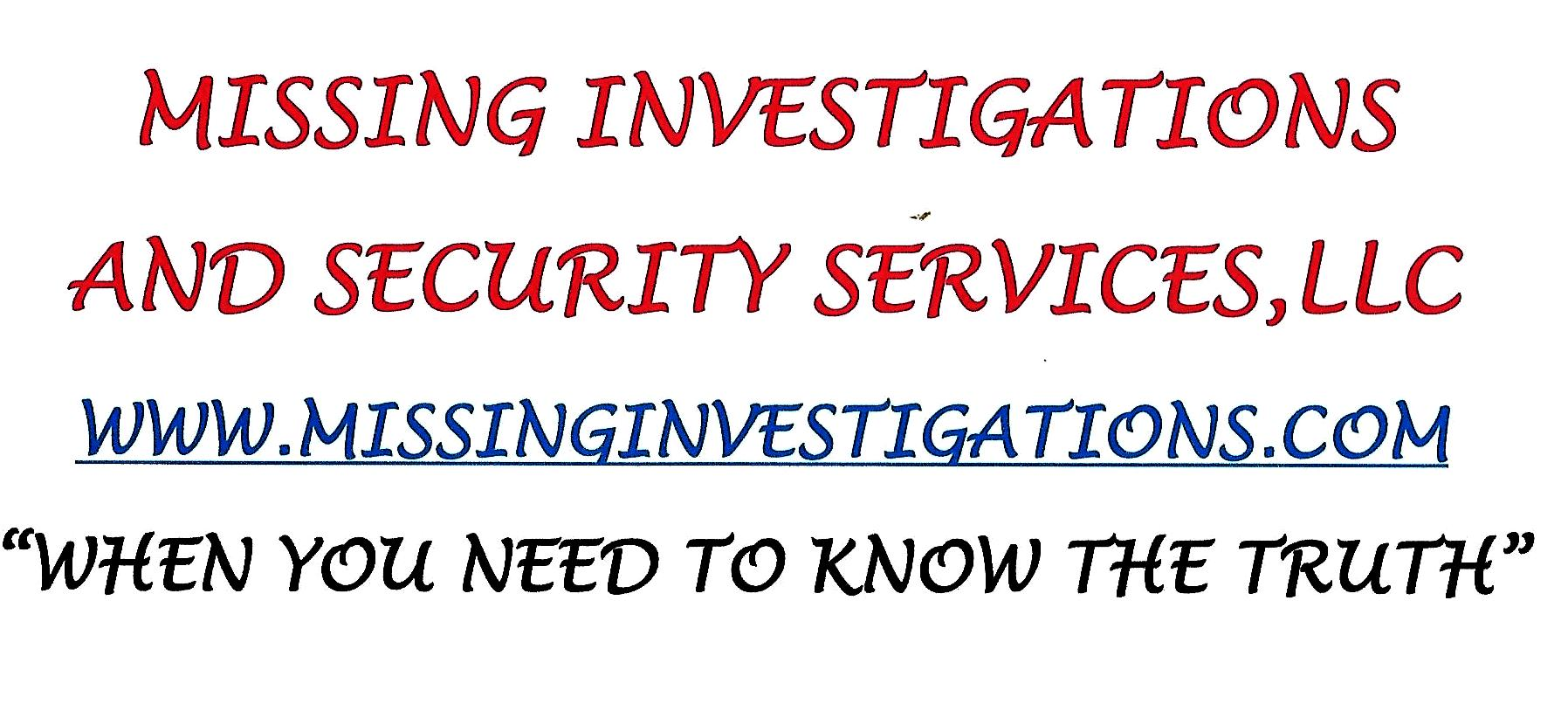 Missing Investigations and Security Services, LLC
